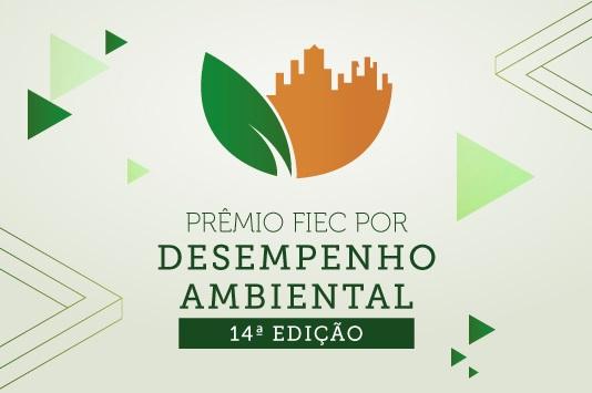 Resultado de imagem para FIEC anuncia dia 14/8 vencedores de Prêmio por Desempenho Ambiental