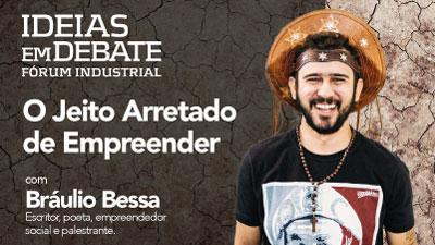 Braulio Bessa E O Proximo Convidado Do Ideias Em Debate Numa